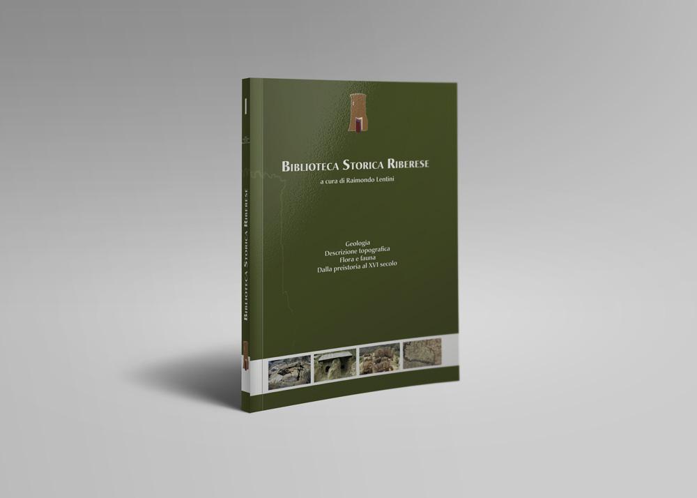Biblioteca Storica Riberese – Vol. I