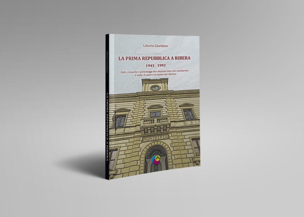 La Prima Repubblica A Ribera 1943 – 1993