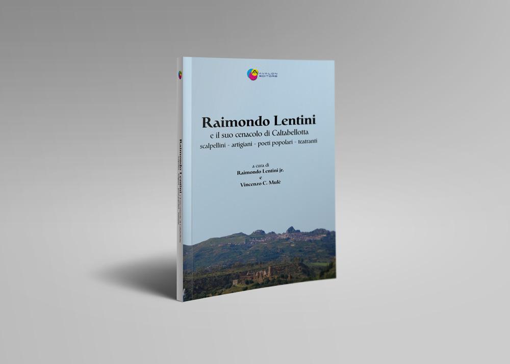 Raimondo Lentini E Il Suo Cenacolo Di Caltabellotta