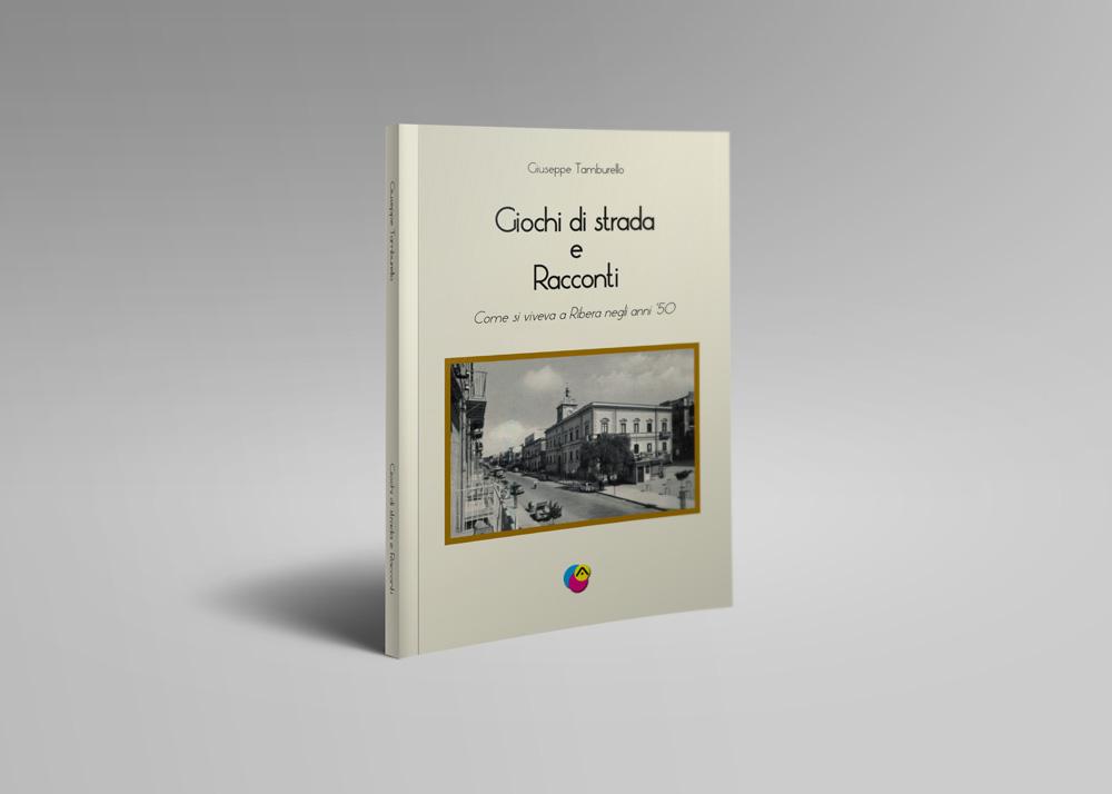 Giochi Di Strada E Racconti – Come Si Viveva A Ribera Negli Anni '50
